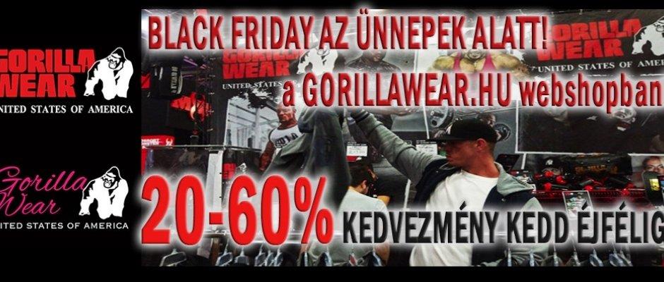 Black Weekend a Gorilla Wearnél! 20-60% akció a hét végén!